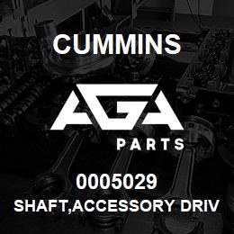 0005029 Cummins SHAFT,ACCESSORY DRIVE | AGA Parts