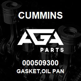 000509300 Cummins GASKET,OIL PAN | AGA Parts