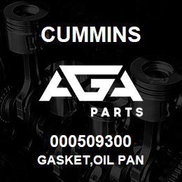 000509300 Cummins GASKET,OIL PAN   AGA Parts
