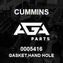 0005416 Cummins GASKET,HAND HOLE   AGA Parts