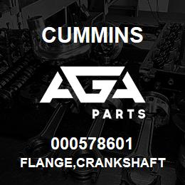 000578601 Cummins FLANGE,CRANKSHAFT | AGA Parts
