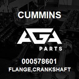 000578601 Cummins FLANGE,CRANKSHAFT | AGA Parts
