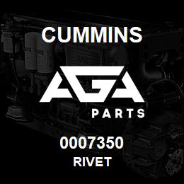 0007350 Cummins RIVET | AGA Parts