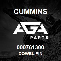 000761300 Cummins DOWEL,PIN | AGA Parts