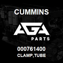 000761400 Cummins CLAMP,TUBE | AGA Parts