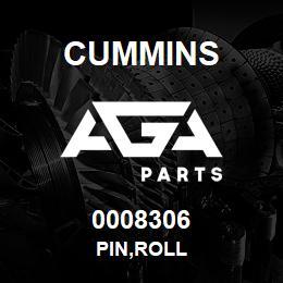 0008306 Cummins PIN,ROLL | AGA Parts