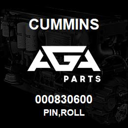 000830600 Cummins PIN,ROLL | AGA Parts