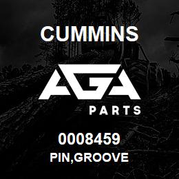 0008459 Cummins PIN,GROOVE | AGA Parts