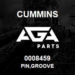 0008459 Cummins PIN,GROOVE   AGA Parts