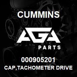 000905201 Cummins CAP,TACHOMETER DRIVE | AGA Parts