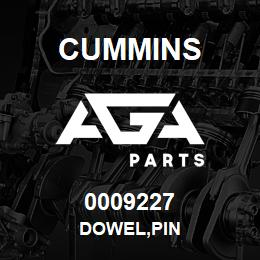 0009227 Cummins DOWEL,PIN | AGA Parts