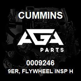 0009246 Cummins 9ER, FLYWHEEL INSP HOLE | AGA Parts
