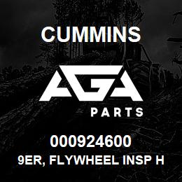 000924600 Cummins 9ER, FLYWHEEL INSP HOLE | AGA Parts