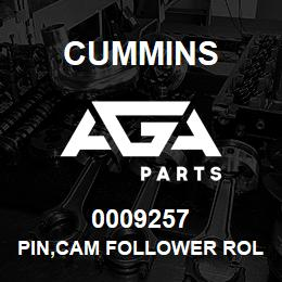 0009257 Cummins PIN,CAM FOLLOWER ROLLER | AGA Parts