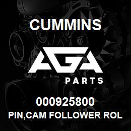 000925800 Cummins PIN,CAM FOLLOWER ROLLER | AGA Parts