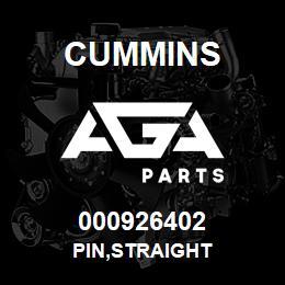 000926402 Cummins PIN,STRAIGHT | AGA Parts