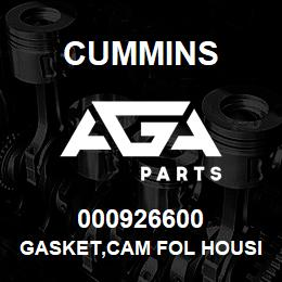 000926600 Cummins GASKET,CAM FOL HOUSING | AGA Parts