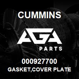 000927700 Cummins GASKET,COVER PLATE | AGA Parts