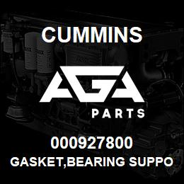 000927800 Cummins GASKET,BEARING SUPPORT | AGA Parts