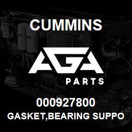 000927800 Cummins GASKET,BEARING SUPPORT | AGA Parts