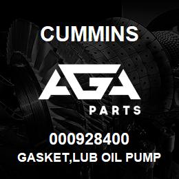 000928400 Cummins GASKET,LUB OIL PUMP | AGA Parts