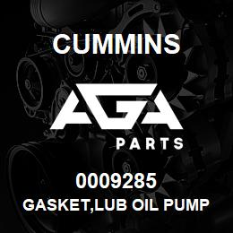 0009285 Cummins GASKET,LUB OIL PUMP | AGA Parts