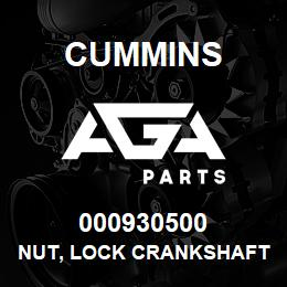 000930500 Cummins NUT, LOCK CRANKSHAFT | AGA Parts