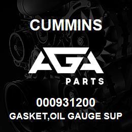 000931200 Cummins GASKET,OIL GAUGE SUPPORT | AGA Parts