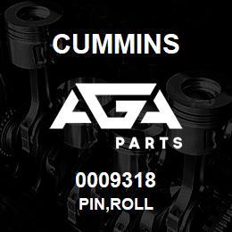 0009318 Cummins PIN,ROLL | AGA Parts