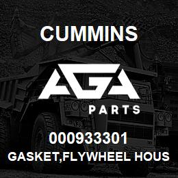000933301 Cummins GASKET,FLYWHEEL HOUSING | AGA Parts