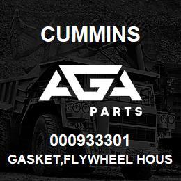 000933301 Cummins GASKET,FLYWHEEL HOUSING | AGA Parts