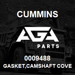 0009488 Cummins GASKET,CAMSHAFT COVER | AGA Parts