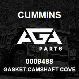 0009488 Cummins GASKET,CAMSHAFT COVER | AGA Parts