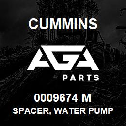 0009674 M Cummins SPACER, WATER PUMP | AGA Parts