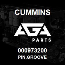 000973200 Cummins PIN,GROOVE | AGA Parts