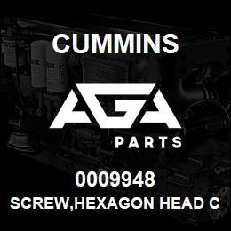0009948 Cummins SCREW,HEXAGON HEAD CAP | AGA Parts