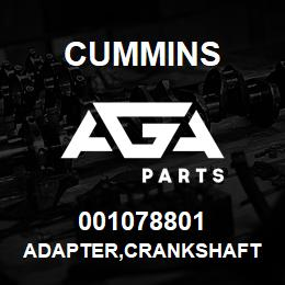 001078801 Cummins ADAPTER,CRANKSHAFT | AGA Parts