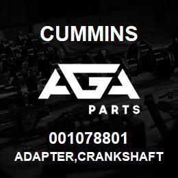 001078801 Cummins ADAPTER,CRANKSHAFT | AGA Parts