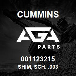 001123215 Cummins SHIM, SCH. .003 | AGA Parts