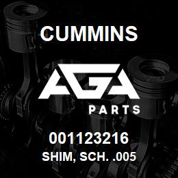 001123216 Cummins SHIM, SCH. .005 | AGA Parts