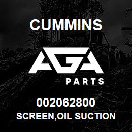 002062800 Cummins SCREEN,OIL SUCTION | AGA Parts