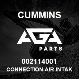 002114001 Cummins CONNECTION,AIR INTAKE | AGA Parts