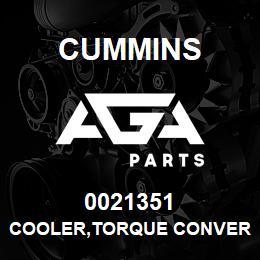 0021351 Cummins COOLER,TORQUE CONVERTER | AGA Parts