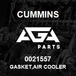 0021557 Cummins GASKET,AIR COOLER | AGA Parts