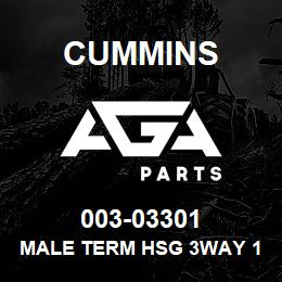 003-03301 Cummins MALE TERM HSG 3WAY 180940-0 | AGA Parts