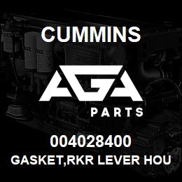 004028400 Cummins GASKET,RKR LEVER HOUSING | AGA Parts