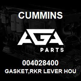 004028400 Cummins GASKET,RKR LEVER HOUSING | AGA Parts