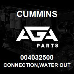 004032500 Cummins CONNECTION,WATER OUTLET | AGA Parts
