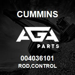 004036101 Cummins ROD,CONTROL | AGA Parts