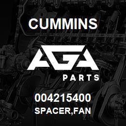 004215400 Cummins SPACER,FAN | AGA Parts